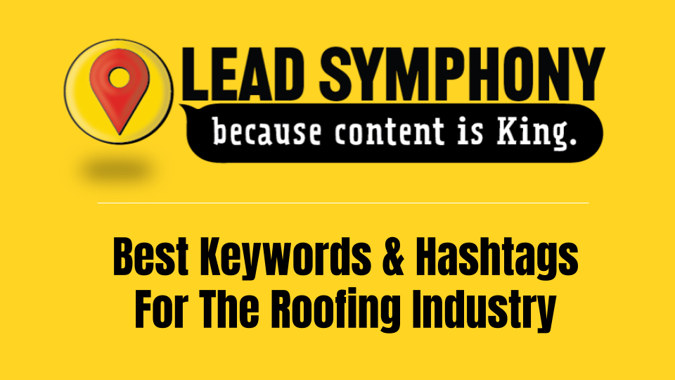 Cover for Best Keywords & Hashtags For The Roofing Industry